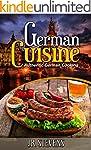 German Cuisine: Authentic German Cook...
