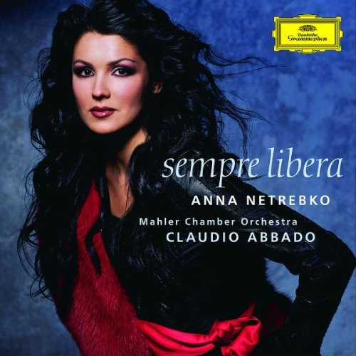 Anna Netrebko – Sempre Libera (2004) [Official Digital Download 24bit/88,2kHz]