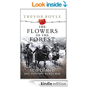 The Flowers of the Forest: Scotland and the First World War