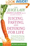 Juicing, Fasting, and Detoxing for Li...