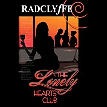 The Lonely Hearts Club Audiobook by  Radclyffe Narrated by Abby Craden