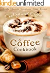 The Coffee Cookbook: Cooking with Cof...