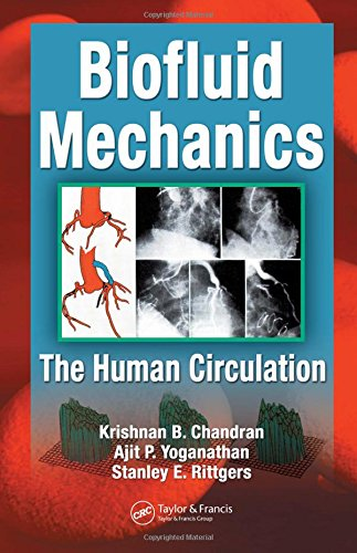 Biofluid Mechanics: The Human Circulation