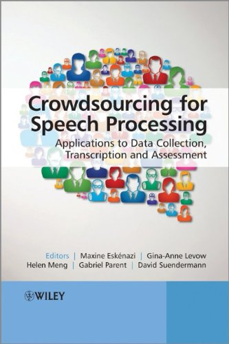 Crowdsourcing For Speech Processing: Applications To Data Collection, Transcription And Assessment