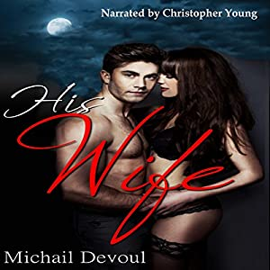 His Wife | [Michail Devoul]