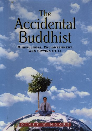 Dinty W. Moore - The Accidental Buddhist