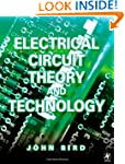Electrical Circuit Theory and Technol...