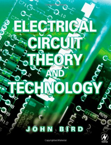 Electrical Circuit Theory and Technology, Second Edition: Revised edition