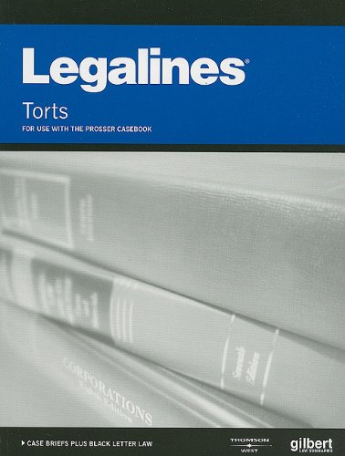 Legalines on Torts, 11th--Keyed to Prosser (Legalines)