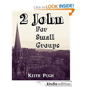 2 John for Small Groups (Query the Text Series)