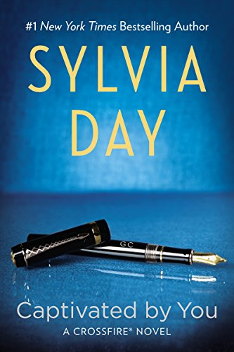 Sylvia Day - Captivated By You (Crossfire, Book 4)