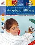 Das gro�e Ideenbuch Kinderbesch�ftigu...