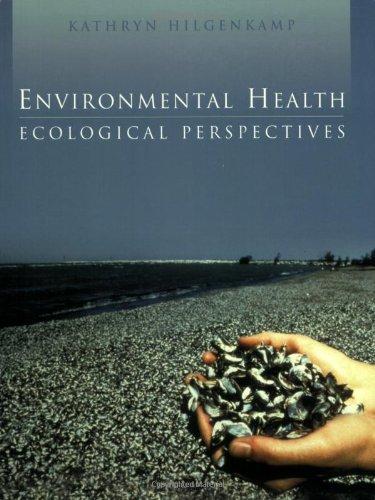 Environmental Health: Ecological Perspectives