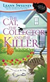 The Cat, The Collector and the Killer <br>(Cats in Trouble Mystery)	 by  Leann Sweeney in stock, buy online here