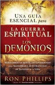 DMin Una guia esencial para la guerra espiritual y los demonios