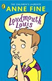 Loudmouth Louis (0141302054) by Fine, Anne