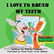 Children's Book: I Love to Brush My Teeth (Jimmy and a Magical Toothbrush -Children's book): (Bedtime stories children's books collection) (I Love to...Bedtime ... stories children's books collection Book 2)