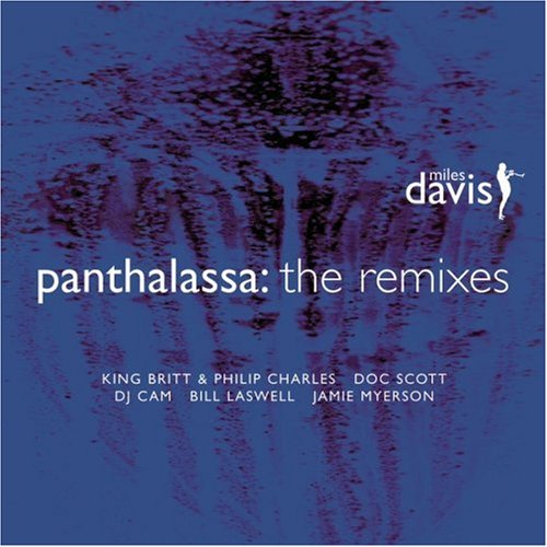 Miles Davis - Panthalassa: The Remixes - Zortam Music
