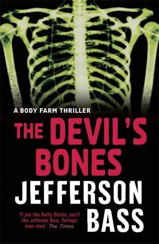 The Devil's Bones: A Body Farm Thriller (Body Farm Thriller 3)