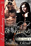 Little Bit of Nothing [Cade Creek 8] (Siren Publishing Everlasting Classic ManLove)