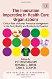 img - for The Innovation Imperative in Health Care Organisations: Critical Role of Human Resource Management in the Cost, Quality and Productivity Equation (New Horizons in Management series) book / textbook / text book