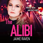 The Alibi | Jaime Raven