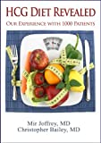 HCG DIET REVEALED: Our experience with 1000 patients
