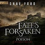 Poison: The Fate's Forsaken Prequel Novella | Shae Ford