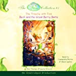The Fairies Collection, Book 1: The Trouble with Tink, Beck and the Great Berry Battle (       UNABRIDGED) by Kiki Thorpe, Laura Driscoll Narrated by Cassandra Morris, Alison Larkin