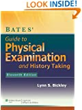 Bates' Guide to Physical Examination and History-Taking (Bates Guide to Physical Examination and History Taking)