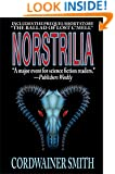 Norstrilia (with the prequel, The Ballad of Lost C'Mell)
