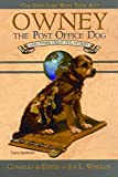 Owney, The Post Office Dog And Other Great Dog Stories (The Good Lord Made Them All)