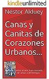Canas y Canitas de Corazones Urbanos...: Algunas canitas al aire, han causado unas canas de amor a destiempo