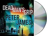 Peter James Dead Man's Grip (Detective Superintendent Roy Grace)