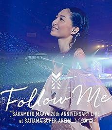 """坂本真綾20周年記念LIVE""""FOLLOW ME"""