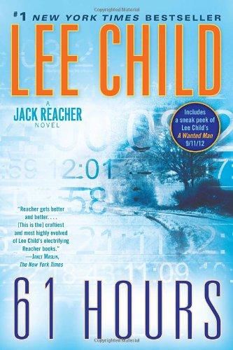 61 Hours: A Jack Reacher Novel (Jack Reacher Novels)