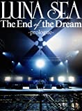 The End of the Dream -prologue-  (2枚組DVD)
