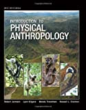 img - for Introduction to Physical Anthropology, 2013-2014 Edition book / textbook / text book
