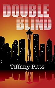 Double Blind (The Thanatos Rising Series Book 1)