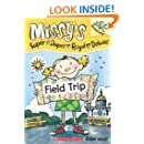 Missy's Super Duper Royal Deluxe #4: Field Trip (A Branches Book)