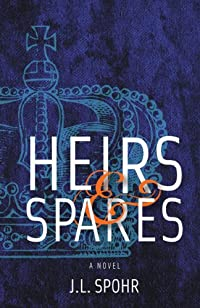 (FREE on 11/6) Heirs & Spares by J. L. Spohr - http://eBooksHabit.com