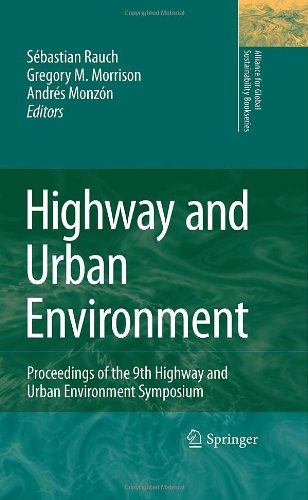 Highway and Urban Environment: Proceedings of the 9th Highway and Urban Environment symposium (Alliance for Global Susta