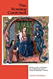 The Rosary Cantoral: Ritual and Social Design in a Chantbook from Early Renaissance Toledo (Eastman Studies in Music)