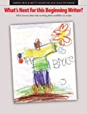 img - for What's Next for This Beginning Writer: Mini-lessons That Take Writing from Scribbles to Script by Janine Reid (2005-10-01) book / textbook / text book