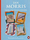 From the Four Corners (Penguin 60s) (0146000056) by Morris, Jan
