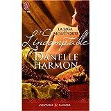 La saga des Montforte : L'indomptablepar Danelle Harmon