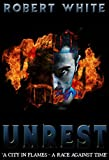 UNREST: Some Cops don't play by the Rules (A Det Sgt Striker Novel Book 1)