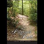 A Pilgrim's Path | Wesley Henry