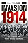 Invasion 1914: The Schlieffen Plan to...