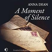 A Moment of Silence   [Anna Dean]